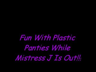 Plezier in plastiek slipjes